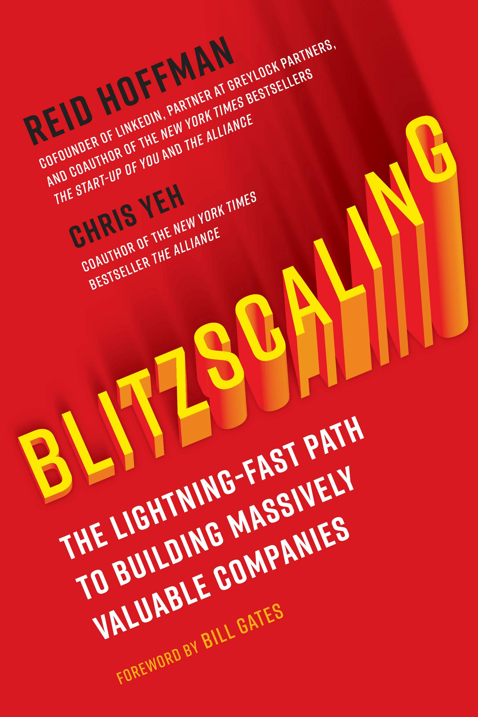 Blitzscaling - The Lightning Fast path to building massively valuable companies