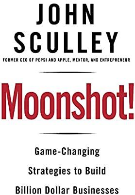 Moonshot - John Sculley